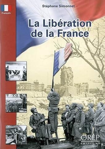 La Liberation de la France