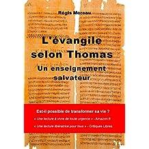 L'Evangile selon Thomas: Un enseignement salvateur