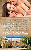 A Place Called Home (The McInnes Triplets Book 1)