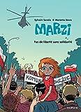 Pas de liberté sans solidarité   Sowa, Marzena. Auteur