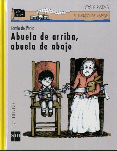 Abuela de arriba, abuela de abajo (Los piratas) por Tomie dePaola
