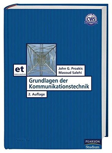 Grundlagen der Kommunikationstechnik (Pearson Studium - Elektrotechnik)