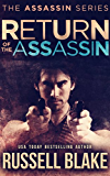 Return of the Assassin: (Assassin Series #3)