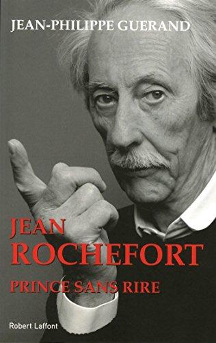 Jean Rochefort : Prince sans rire