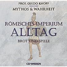 CD WISSEN Römisches Imperium - ALLTAG - Brot und Spiele, 2 CDs