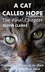A Cat Called Hope - The Final Chapter