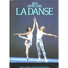 Bien apprendre la danse : Exercices de base et grands ballets classiques