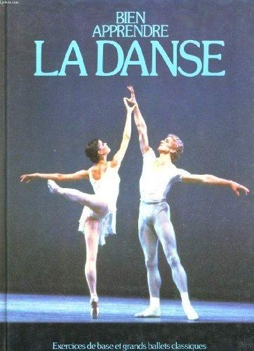 Bien apprendre la danse : Exercices de base et grands ballets classiques par Brian Shaw