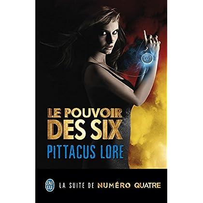 Lorien Legacies (Tome 2) - Le pouvoir des Six