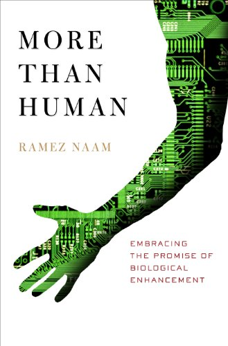 More Than Human:  Embracing the Promise of Biological Enhancement (English Edition)