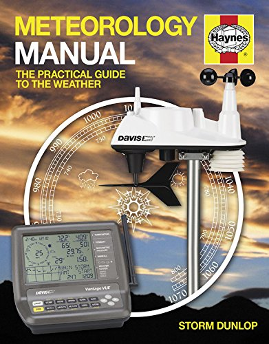 Meteorology Manual: The practical guide to the weather