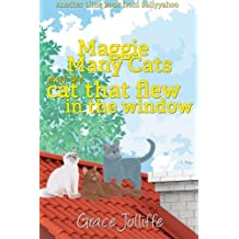 Maggie Many Cats And The Cat That Flew In The Window: Another Little Book From Ballyyahoo: Volume 6
