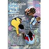 Educación infantil: Respuesta educativa a la diversidad (Alianza Ensayo)