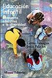 Educación infantil: Respuesta educativa a la diversidad (Alianza Ensayo) - 9788420647852
