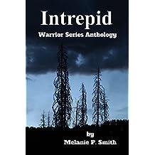 Intrepid Anthology: Book 4.5 (Warrior Series 405)
