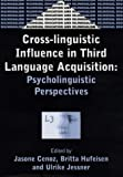 Cross-Linguistic Influence in Third Language Acquisition: Psycholinguistic Perspectives (Bilingual Education & Bilingualism)
