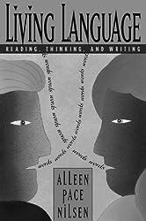 Living Language: Reading, Thinking, and Writing