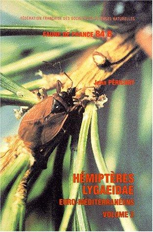 Hémiptères Lygaeidae euro-méditerranéens : Volume 2, Systématique : seconde partie oxycareninae, bledionotinae, rhyparochrominae (1) par Jean Péricart