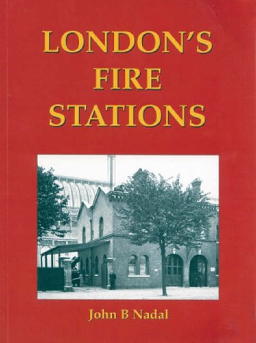 London's Fire Stations