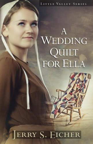 A Wedding Quilt For Ella Little Valley Series Book 1
