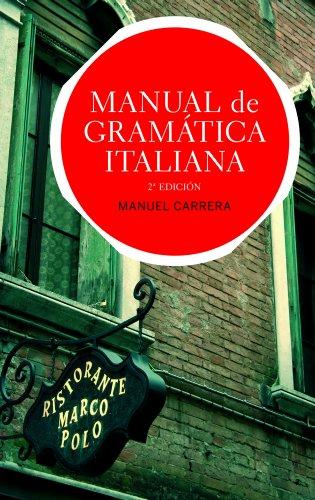 Manual de gramática italiana: Edición actualizada par Manuel Carrera