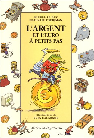 """<a href=""""/node/7257"""">L'argent et l'euro à petits pas</a>"""