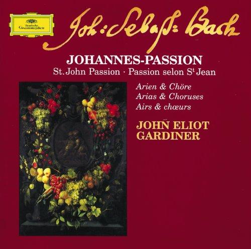 Bach: St. John Passion - Arias...