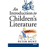 An Introduction To Children's Literature (C Opus T Opus N) (Opus S)