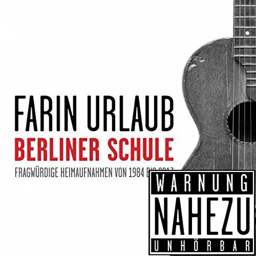 Berliner Schule [Explicit]