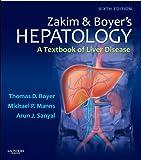 Zakim and Boyer's Hepatology: A Textbook of Liver Disease (Hepatology (Zakim))