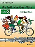 Die fröhliche Querflöte: Trioheft 3. 3 Flöten. Spielbuch.