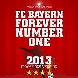FC Bayern, Forever Number One (Deutsche Radio Version)