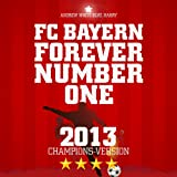 FC Bayern, Forever Number One (Original Radio Version)