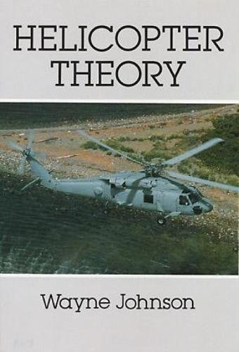 Helicopter Theory (Dover Books on Aeronautical Engineering) por Wayne Johnson