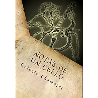 Notas de un Cello: Cortos para un amig@ (Spanish Edition)