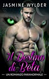 Il Destino di Beta: Un Romanzo Paranormale (I mutaforme delle Montagne Rocciose Vol. 2)
