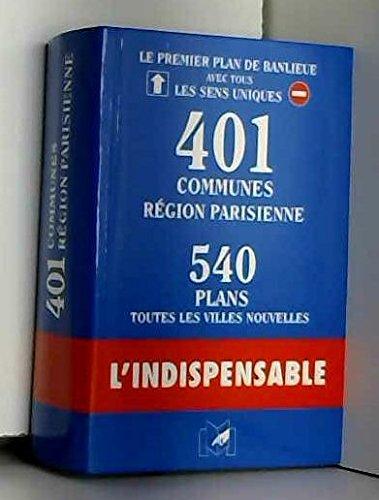 Plans de 401 communes de l'Île de France avec index des rues et sens unique