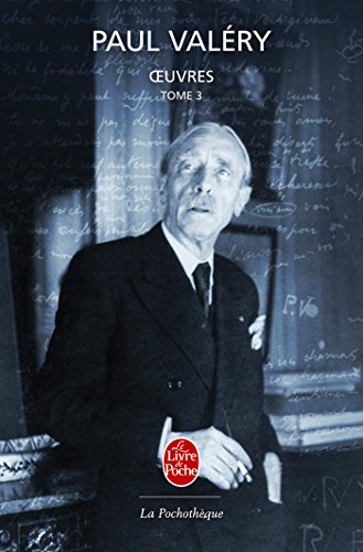 Oeuvres, Tome 3 par Paul Valéry