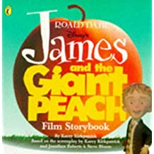 James And the Giant Peach Film Storybook