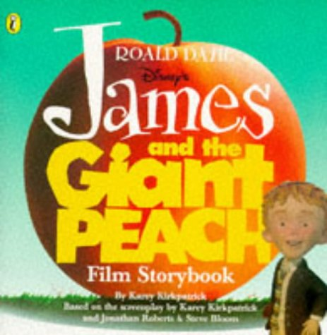 Disney's James and the giant peach : film storybook
