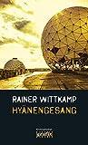 'Hyänengesang' von 'Rainer Wittkamp'