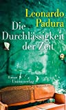 Image of Die Durchlässigkeit der Zeit: Roman