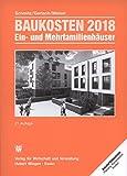 Baukosten 2018 Ein-u. Mehrfamilienhäusern: Bd. 2 Neubau