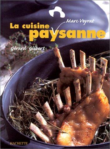 La Cuisine paysanne par Marc Veyrat