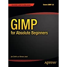 GIMP for Absolute Beginners by Jan Smith (2012-04-24)