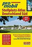 Deutschland Süd: Stellplatz-Atlas 2014-2015 (Hallwag Promobil)
