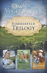 Sommerfeld Trilogy: Bygones/Beginnings/Blessings (Sommerfeld Trilogy 1-3) by Kim Vogel Sawyer (2008-09-01)