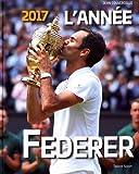 2017 l'année Federer