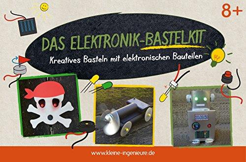 Kleine Ingenieure Das Elektronik-Bastelkit. Kreatives Basteln mit elektronischen Bauteilen. Die schönsten Bastelideen rund um das Thema Strom. Mit Allen elektronischen Bauteilen inkl. Anleitung.