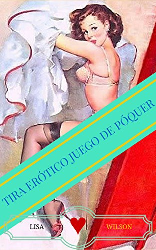 Tira erótico juego de póquer (Spanish Edition) Juego De Poquer